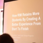 Conference recap: How RIM Retains More Students By Creating A Better Experience by Evan Birtch