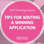 6 Tips For Creating A Winning TalentEgg Awards Application